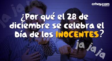 Por Qué Se Celebra El Día De Los Inocentes